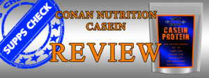 Conan Nutrition casein-review